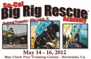 SO CAL BIG RIG RESCUE ACADEMY
