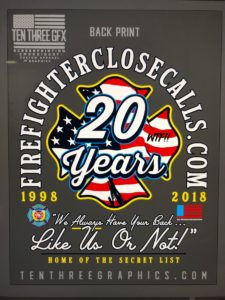 "JOIN US IN TO CELEBRATING 20 YEARS (OF FFCC ""THE SECRET LIST) BY FIGHTING FIREFIGHTER CANCER…a/k/a: We do this sh!t for free-cough up a few bucks for 2 great #FIREFIGHTER causes and get a great t-shirt!"